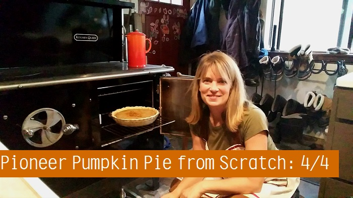 Cooking with My Wood Cook Stove- Pioneer Pumpkin Pie from Scratch: 4/4